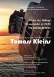 Nepalaid garām - Tomass Kleins uzstāsies Galway
