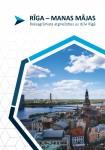 Sagatavota rokasgrāmata, kas sniedz informāciju ikvienam, kurš vēlas atgriezties un uzsākt dzīvi Rīgā