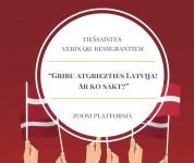 Vebināros par atgriešanos Latvijā piedalījās tautieši no 24 pasaules valstīm, t.sk. no Īrijas