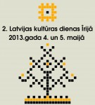 Tuvojas 2. Latvijas kultras dienas rij