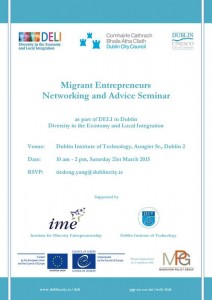 150215 invitation to Migrant Entrepreneurs Networking and Advice Seminar  (DELI in Dublin)(1)
